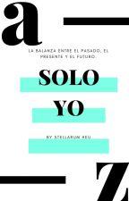 Solo Yo. by StellarumHeu