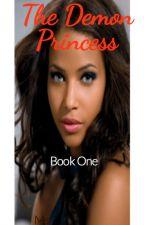 The Demon Princess by MsPresident14