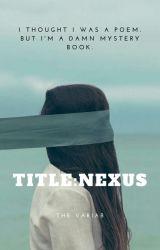 Title: NEXUS by kookiearevsimal