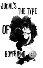 Judal's The Type Of Boyfriend by pitza-juzz
