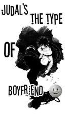 Judal's The Type Of Boyfriend by pitza-juzz
