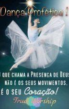Manual de Dança Profética ! by GabrielaSantos0308