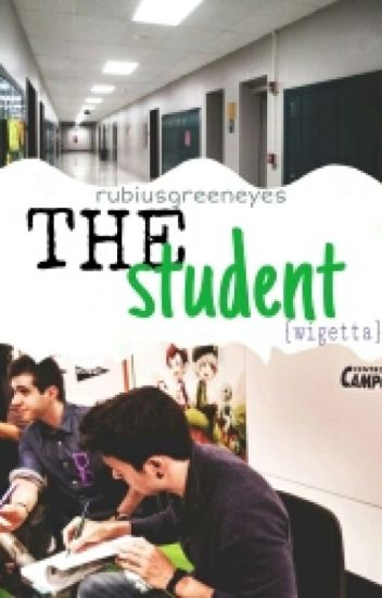 The Student {Wigetta}