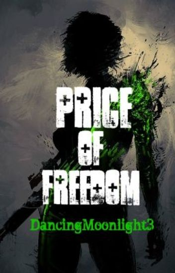 The Price Of Freedom [Sucker Punch Fan Fiction]