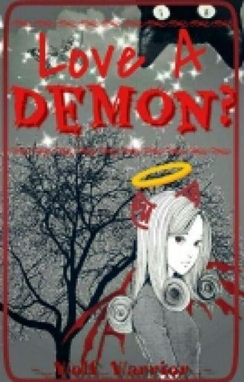 Love a Demon? (Garroth x Reader)