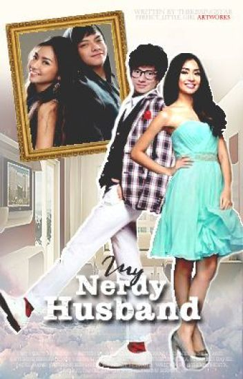 My Nerdy Husband -KathNiel-