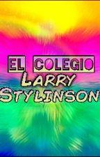 El Colegio Larry Stylinson by SofyArianator