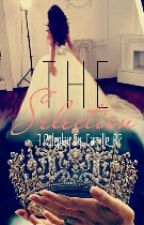 The Selection Role play ((CLOSED)) by Camille_RP
