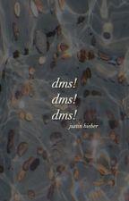 DMs| bieber by -unstables