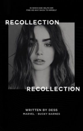 Recollection ☆ Bucky Barnes - A Panic Attack - Wattpad