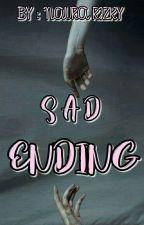 SAD ENDING by Naurarizky