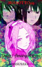 Dulce/Amargo Cerezo  [-sasusaku] by Sharotto559