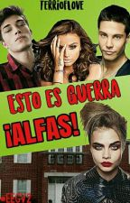 Esto es guerra ¡ALFAS! (#EEGV2) by TerriOfLove