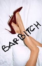 BARBITCH by mnsjambuktj