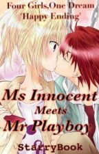 Ms.Innocent meets Mr.Playboy by InsiikTeen