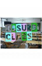 Absurd Class by Hanchiro