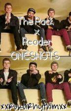 The Pack X Reader ONESHOTS by XxRemixRhythmxX