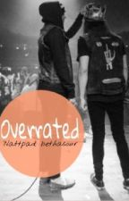 Overrated by rbheauhc