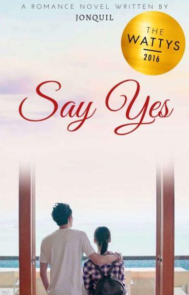 Say Yes #Wattys2016