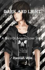 Dark and Light - Book 1 of the Dark and Light Trilogy - Nico di Angelo by Hanly_Daws