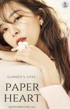 Paper Heart || SEVENTEEN Fanfiction by QueenMichelsa