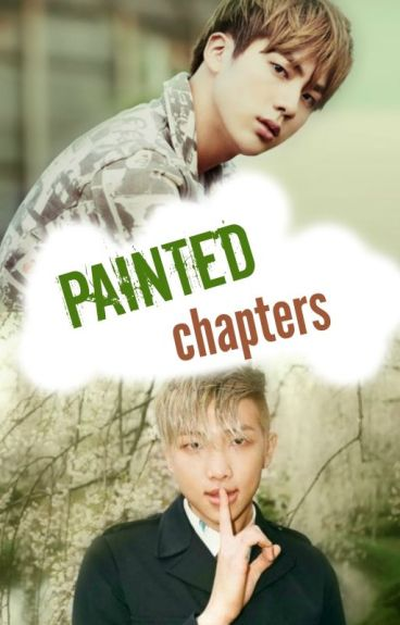 painted chapters  {namjin}