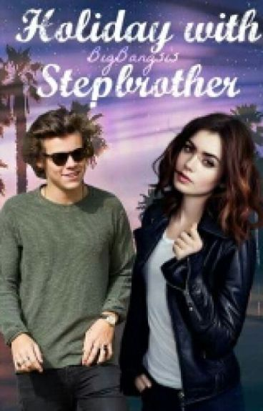 Holiday With Stepbrother [H.S]