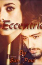 Eccentric by San_Paul