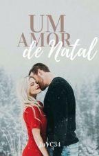 Um amor de Natal // ATÉ JANEIRO 2019 by JuVC34