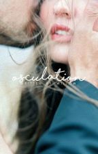 Osculation | ✓ by incendia-