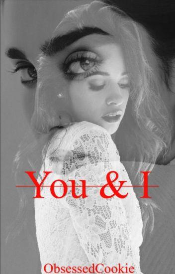 You & I | Camren