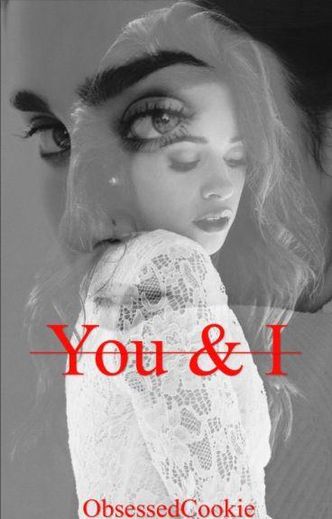 You & I   Camren