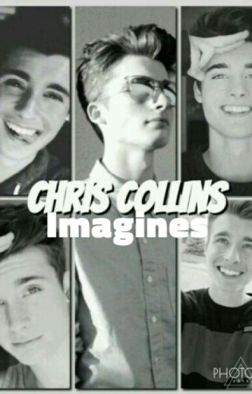 Christian Collins Imagines/Preferences | Completed