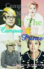 CAMPUS NERD IS THE CAMPUS PRINCE[HIATUS] by Agent_Llama1824