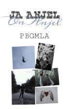 Ja,Anjel On,Anjel (Gay Love Story) by pbgmla