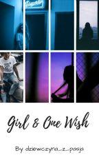 Girl & One Wish {UKOŃCZONA} by _sun_with_the_moon_