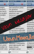 Uzun Mesajlar by Elofkrgz