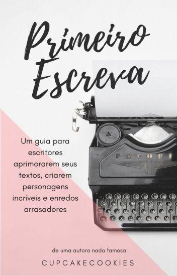 Primeiro Escreva