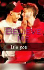 Believe Me °°Ziam°° by Ziamsiempre