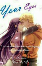 Your Eyes (Fanfiction) by hikarishe