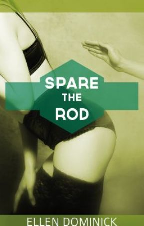 Spare the Rod by ellendominick