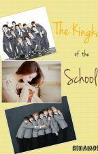 The Kingka of the School by Rinamoi