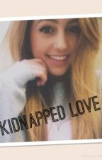 Kidnapped Love by taylorgarceau