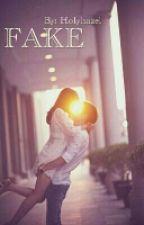 FAKE by Holyhazel