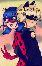 Miraculous Ladybug One-Shots by arsenic-