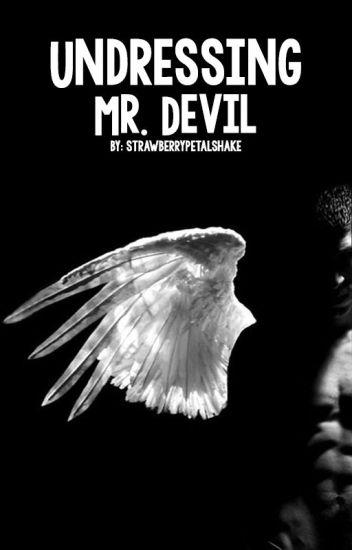 Undressing Mr. Devil