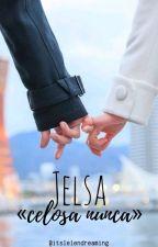 """Jelsa: """"Celosa Nunca"""" by Ehilen_Brunaga"""
