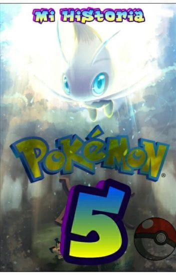 Mi Historia Pokemon 5: El Poder Del Legendario Celebi