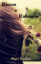Riscos E Rabiscos by mariGodoi