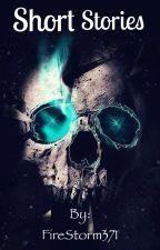 Short Stories by FireStorm371